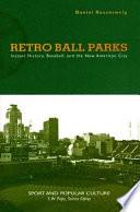 Retro Ball Parks
