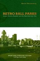 Retro Ball Parks ebook