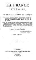 La France littéraire, ou Dictionnaire bibliographique des savants, historiens et gens de lettres de la France