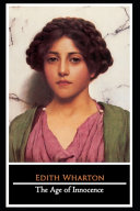 The Age of Innocence Novel by Edith Wharton  Fiction   Romance Novel   The Annotated Version  Book