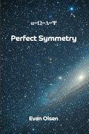 Pefect Symmetry