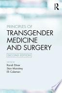 Principles of Transgender Medicine and Surgery