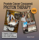 Prostate Cancer Conquered with Proton Therapy
