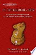 The International Chess Congress St  Petersburg 1909