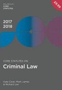 Core Statutes on Criminal Law 2017 18