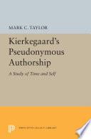 Kierkegaard S Pseudonymous Authorship