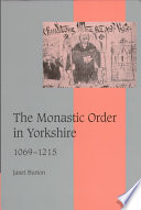 The Monastic Order in Yorkshire, 1069-1215