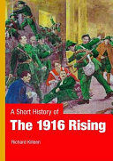 A Short History of the 1916 Rising