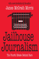 Jailhouse Journalism