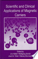 Scientific and Clinical Applications of Magnetic Carriers Book