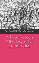 A Brief Account of the Destruction of the Indies Book
