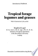 Tropical Forage Legumes and Grasses