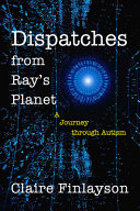 Dispatches from Ray s Planet