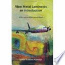 Fibre Metal Laminates