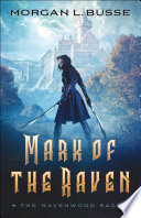 Mark Of The Raven The Ravenwood Saga Book 1