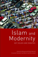 Islam and Modernity: Key Issues and Debates