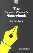 The Crime Writer s Sourcebook