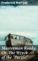 Masterman Ready; Or, The Wreck of the