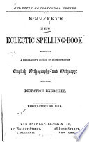 McGuffey s New Eclectic Spelling book