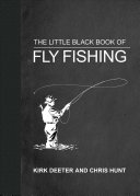 The Little Black Book of Fly Fishing