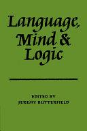 Language Mind and Logic