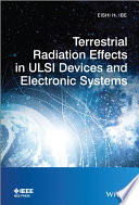 Terrestrial Radiation Effects in ULSI Devices and Electronic Systems Book
