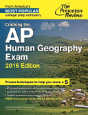 Cracking the AP Human Geography Exam  2016 Edition