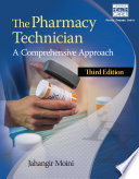 The Pharmacy Technician  A Comprehensive Approach Book