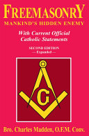 Freemasonry Mankind's Hidden Enemy