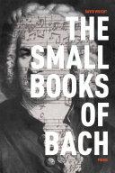 The Small Books of Bach Pdf/ePub eBook