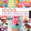 1 000 Ideas for Decorating Cupcakes  Cookies   Cakes