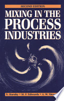 Mixing In The Process Industries Book PDF