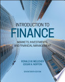 """""""Introduction to Finance: Markets, Investments, and Financial Management"""" by Ronald W. Melicher, Edgar A. Norton"""