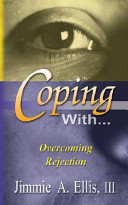 Coping With    Overcoming Rejection
