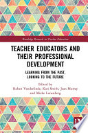 Teacher Educators and their Professional Development