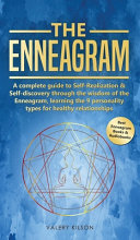 The Enneagram  A Complete Guide to Self Realization and Self discovery Through the Wisdom of the Enneagram  Learning the 9 Personalit