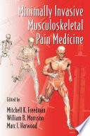 Minimally Invasive Musculoskeletal Pain Medicine Book PDF