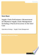 Supply Chain Performance Measurement   E Business Supply Chain Management  Including a Practical Excursus on the Intel Case