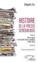 Pdf Histoire de la presse sénégalaise Tome 1 Volume 2 Telecharger
