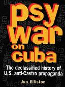 Psywar on Cuba