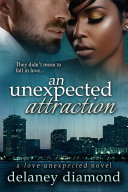 An Unexpected Attraction Book