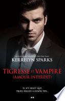 Tigresse et vampire (amour interdit) Pdf/ePub eBook