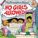 The Berenstain Bears No Girls Allowed Pdf/ePub eBook