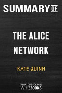 Summary of the Alice Network  A Novel  Trivia Quiz for Fans