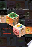 """""""Modeling Infectious Diseases in Humans and Animals"""" by Matt J. Keeling, Pejman Rohani"""