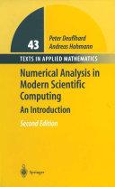 Numerical Analysis in Modern Scientific Computing