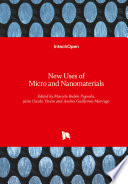 New Uses of Micro and Nanomaterials