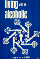 Living with an Alcoholic with the Help of Al Anon