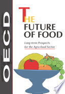 The Future of Food Long term Prospects for the Agro food Sector