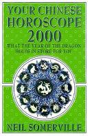 Your Chinese Horoscope 2000